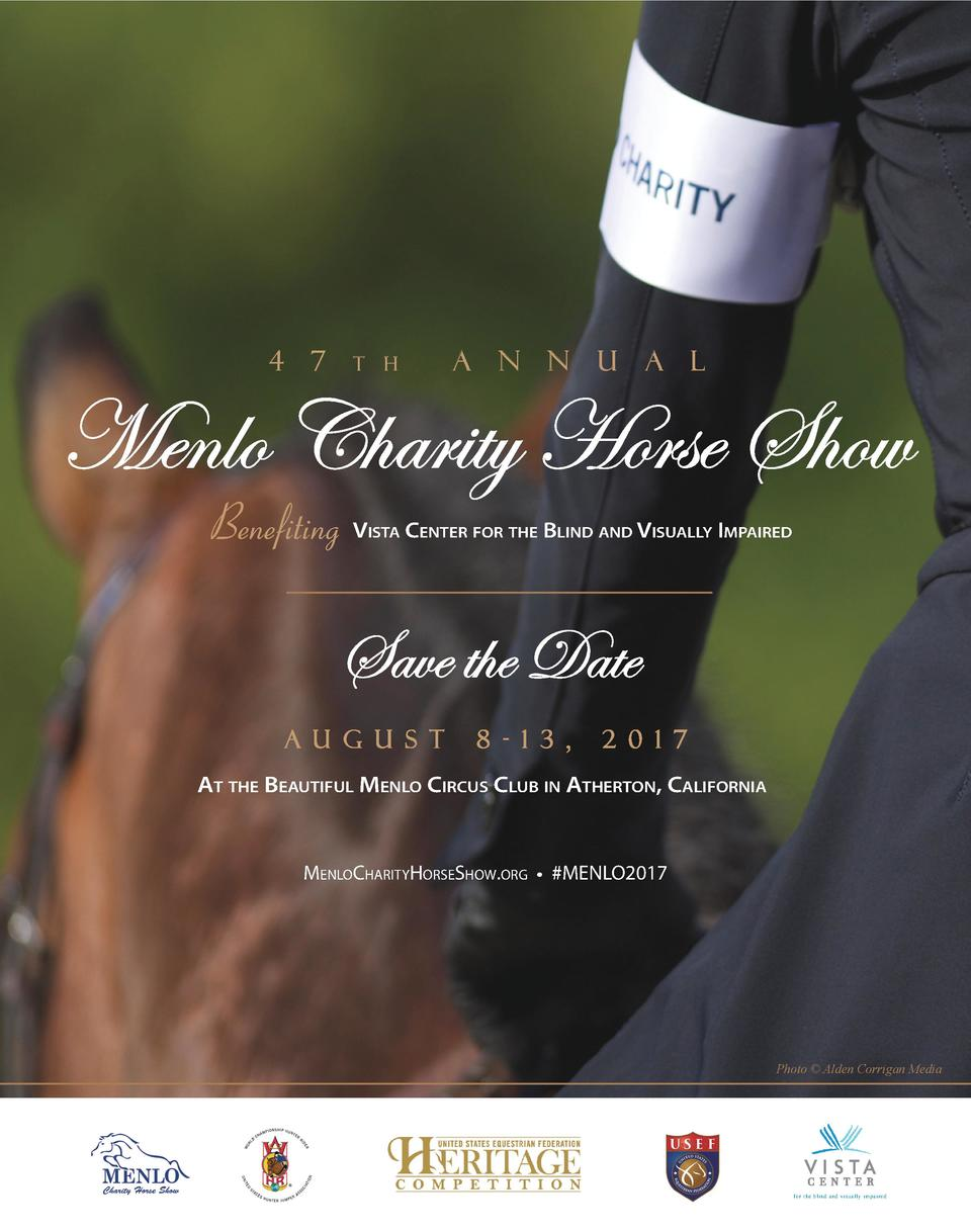 4  7  T  A  H  N  N  U  A  L  Menlo Charity Horse Show Benefiting V  ISTA  CENTER FOR THE BLIND AND VISUALLY IMPAIRED  Sav...