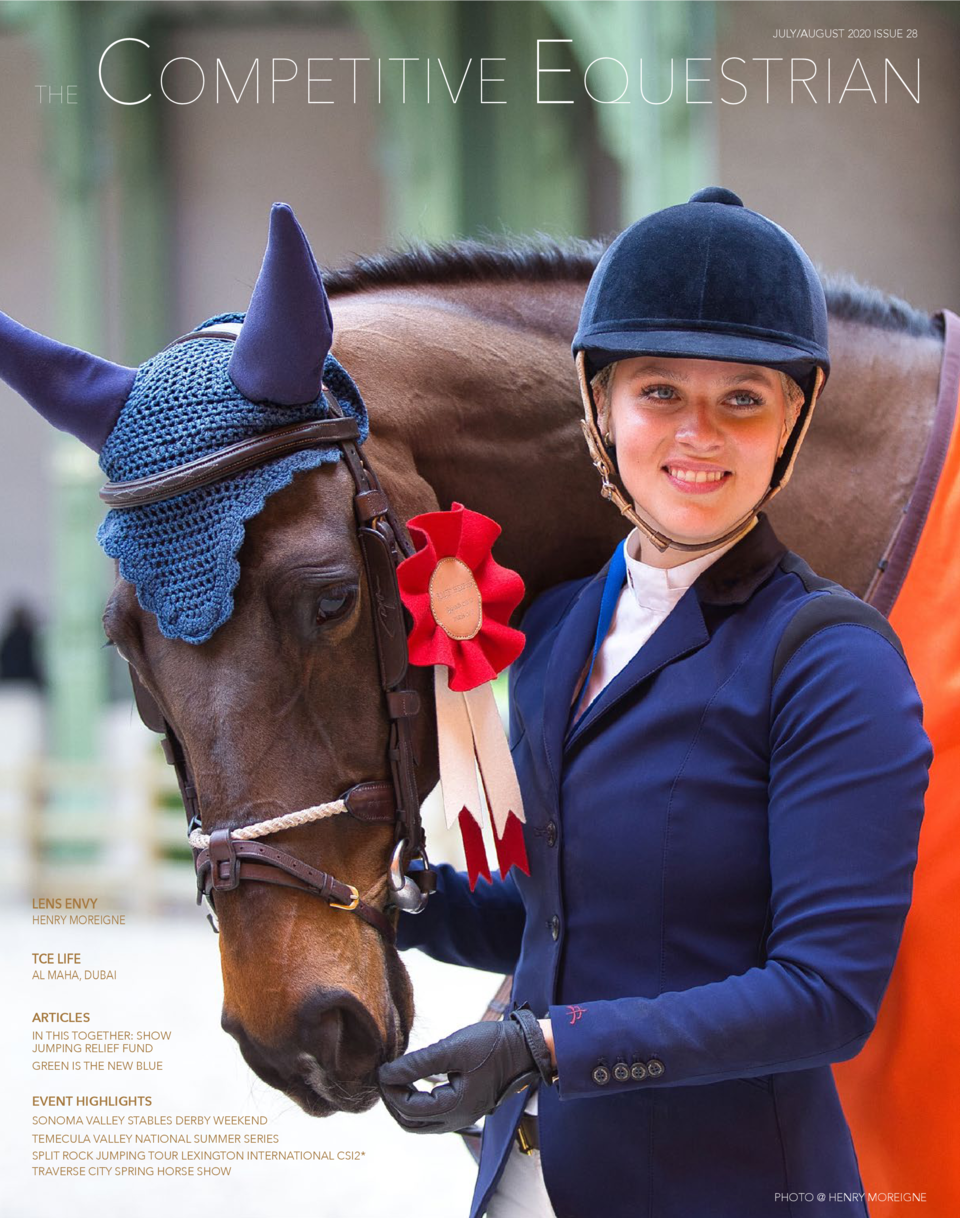 COMPETITIVE EQUESTRIAN JULY AUGUST 2020 ISSUE 28  THE  LENS ENVY  HENRY MOREIGNE  TCE LIFE  AL MAHA, DUBAI  ARTICLES  IN T...